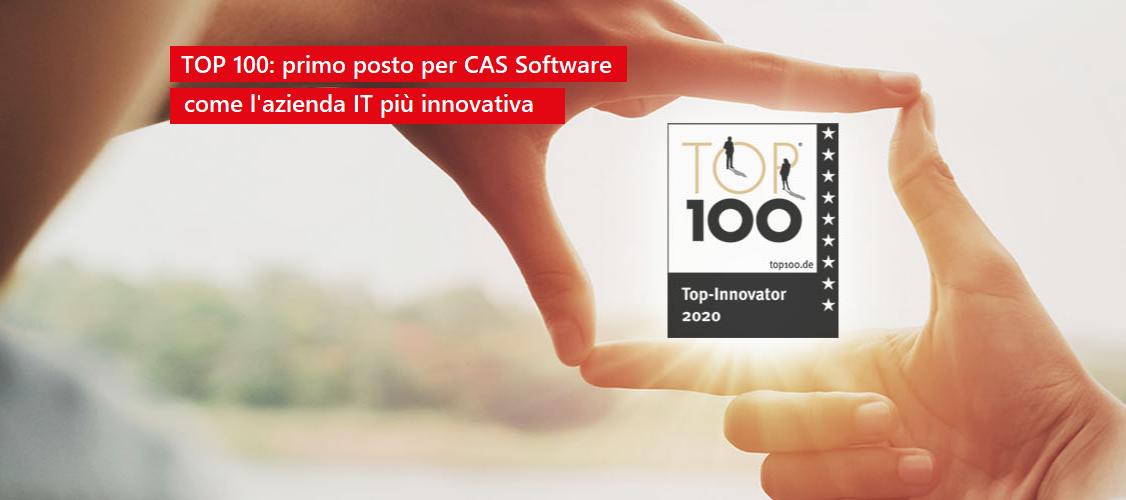 TOP 100: primo posto per CAS Software come l'azienda più innovativa